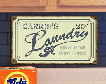 Personalized Drop Your Pants Here Laundry Wall Sign, laundry room decor, laundry sign, laundry room art, laundry room sign, metal -gfy43004