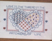 Love Is the Thread in the Patchwork of Life - Counted Cross-Stitch Kit
