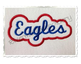 Applique Eagles Team Name Machine Embroidery Design - 4 Sizes