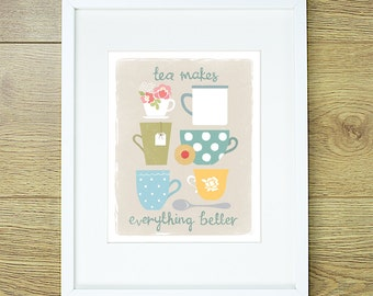 Tea Makes Everything Better 8x10 print. Shabby Chic floral Kitchen Art. Hand Lettering. Tea coffee cups. Retro. Jammy Dodger. Teatime.