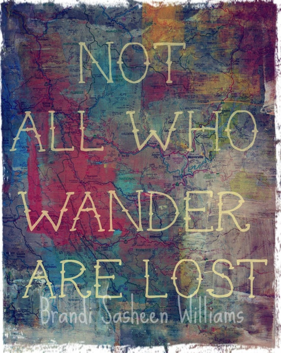 Not all who wander are lost 8x10 print from an original mixed media print. Sale Limited time only