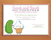 Pickles and Ice Cream Famous Pair Engagement Party Customized Printable Invitations /  DIY