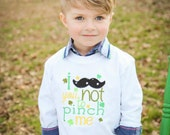 St Patrick's Day Shamrock - I Moustache You Not to Pinch Me - Boys Applique Shirt 18 2 3 4 5 6 8