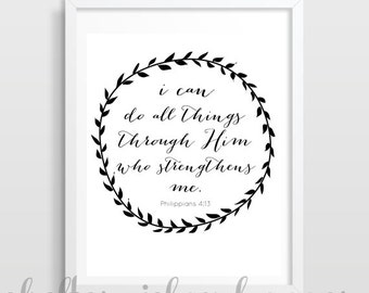 Philippians 4:13 I can do all things through Him who strengthens me | Scripture Verse Art | Bible Verse Art | Typography