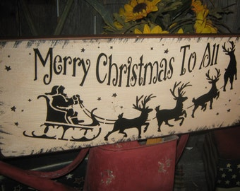 "Primitive Wood Painted Christmas Holiday Wishes Santa Sleigh Reindeer Sign "" Merry Christmas To All ""  Love  SUBWAY  Country Folkart Winter"