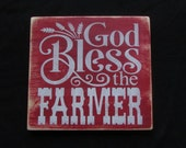 God Bless The Farmer Wood sign, primitive country decor, sign, farmer, Farmer Blessing, country decor, hand painted sing, wall decor, rustic