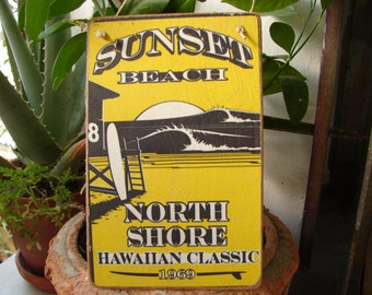 sunset beach North Shore, Hawaiian classic 1969, vintage style image sealed onto wood with string to hang