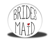 "Wedding Party Title - 1"" Button - Bridesmaid"