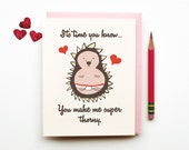 You Make Me Super Thorny funny horny porcupine hedgehog in love and tighty whities animal illustration sexy cute anniversary valentines card