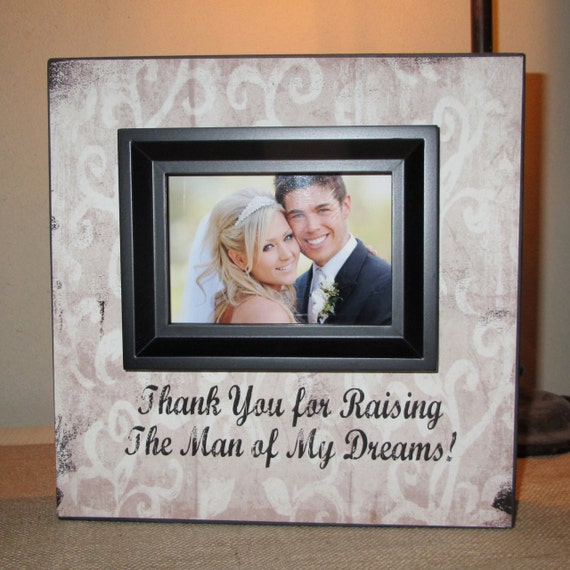 Wedding Thank Gift for Parents Thank you for raising the man of my ...