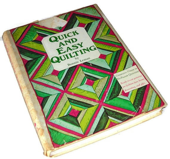 Quick and Easy Quilting by Bonnie Leman, No Frame Quilting Book, Lap Quilting Book, Vintage Craft Book,  Price Includes US Shipping