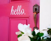 Hello Door Decal Sticker - Hello Greeting, Hello Decal, Hello Sticker, Hello Door Decal, Front Door Decal, Script Decal, Typography Decal