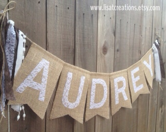 Personalized Lace and Burlap Name Banner with Streamers // Children's Room or Nursery Decor