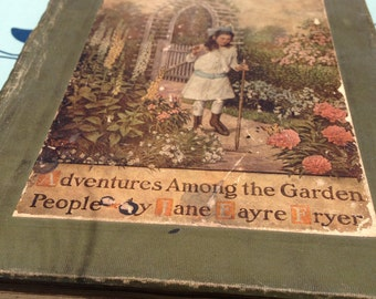 Rare 1916, Jane Eayre Fryer, The Mary Frances Garden Book, Adventures Among the Garden People, With Cut Outs