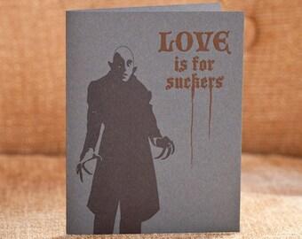 Love Is For Suckers Letterpress Card - Nosferatu