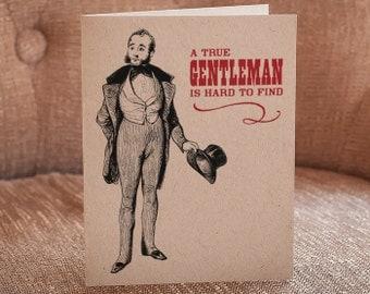 A true Gentleman Is Hard To Find Letterpress Card