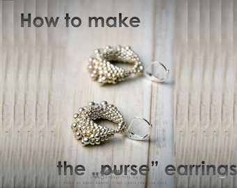 "TUTORIAL of the ""purse"" earrings - phase photos"
