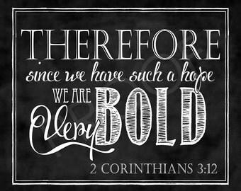 Scripture Art - 2 Corinthians 3:12 Chalkboard Style