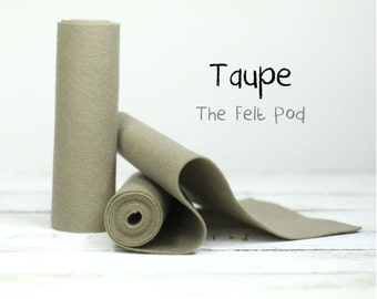100 Percent Wool Felt Roll in color TAUPE - Merino Wool Felt - 100% Wool Felt