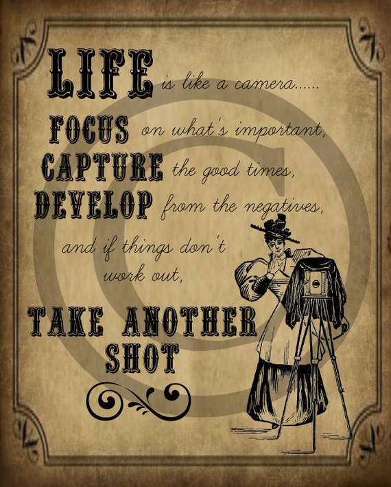 Dslr Camera Funny Quotes: Primitive Life Is Like A Camera Quote Jpeg Digital
