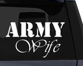 Army Wife Vinyl Decal - You choose the color.