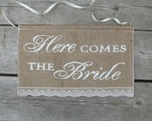 Here Comes The Bride Sign - Rustic Wedding Burlap Sign - Ring Bearer Sign - Here Comes The Bride Burlap Sign