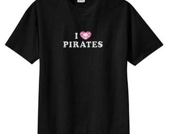 I Love Pirates Skull Crossbones New T Shirt S M L XL 2X 3X 4X 5X