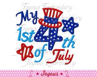 Instant Download My 1st 4th of July Applique Machine Embroidery Design NO:1508