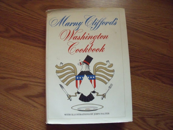 Vintage 1972 Mary Cliffords WASHINGTON COOKBOOK First Edition