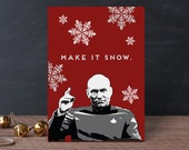 INSTANT DOWNLOAD Star Trek Piccard Make it Snow Folded Holiday Card geeky 5x7