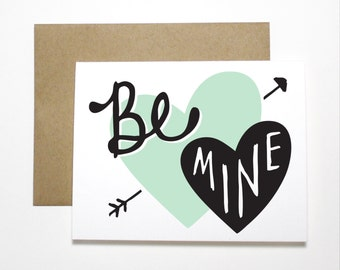 Valentine Card- Be Mine