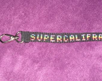 SUPERCALIFRAGILISTIC Handmade Epic Keychain! SUPERCALIFRAGILISTICEXPIALIDOCIOUS!