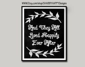 Chalkboard Art Print Digital - Love -  And they All Lived Happily Ever After  - Chalk Art - 8x10  16x20 - Wall Poster- FC Mount Option