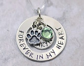 Forever in my Heart-Pet Memorial necklace pendant-Sterling Silver or Nickel Hand Stamped Personalized Paw Charm Cat Dog Urn Pendant keepsake