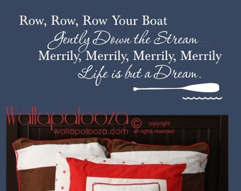 Nautical Wall Decal - Nursery Wall Decal - Wall decal - Boating wall decal - Sailing  Wall Decal - Row Your Boat Wall Decal - Wall Decor