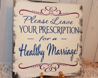 Guest Book/Please Leave Your Prescription for a Healthy Marriage/Doctor Wedding/Medical/Wedding Sign/Photo Prop/U Pick Color/Vineyard/Rustic