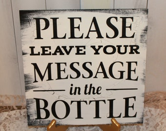Please Leave your Message in the BOTTLE/Guest Book/Guest Book Sign/U Choose Color/Reception Sign/Bottle Sign/Bottle Guest Book Sign