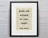Nerds Are Allowed To Love Stuff / John Green - Inspirational Quote Dictionary Page Book Art Print - DPQU138