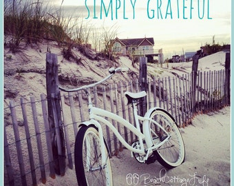 GRATITUDE - Beach Bicycle There is ALWAYS Something to be GRATEFUL for Cottage Victorian Beach House Wall Art Inspirational Quote Thankful