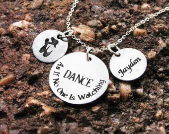 """Personalized Dance Necklace - """"Dance as if no one is watching"""" Quoted Necklace - Christmas Gifts - Personalized Engraved Jewelry"""