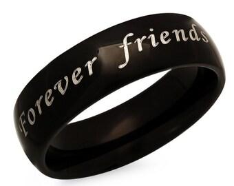 Forever Friends Black Stainless Steel Ring - Free inside Engraving