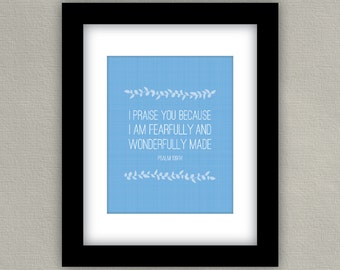 Verse Art Print - Psalm 139 - Fearfully and Wonderfully made - Christian Home Decor - Blue