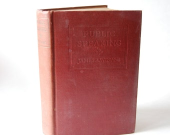 Vintage Book, Public Speaking, James Albert Winans