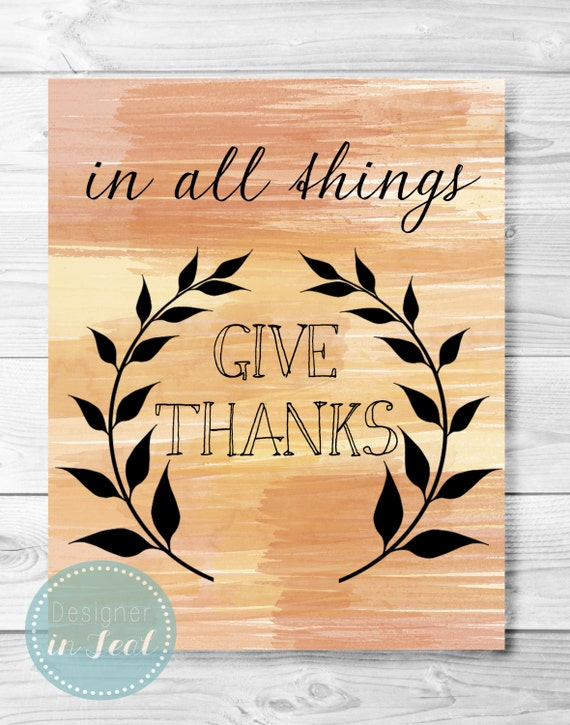 8x10 Printable Art- Give Thanks