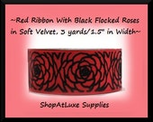 """3 Yards Of Red Ribbon With Flocked Roses In Soft Black Velvet 0 1.5"""" in Width"""