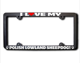 I Love My Polish Lowland Sheepdog License Plate Frame USA (T)