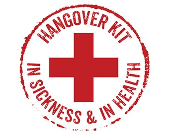 Hangover Kit Rubber Stamp, Wedding Stamp, Hotel Bag Stamp, Emergency, In Sickness and In Health