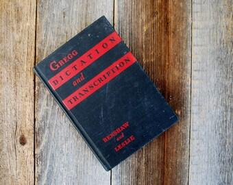 Gregg Dictation and Transcription, 1937, black, vintage book