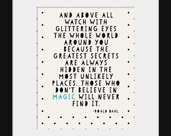 Quote Prints - Inspirational Prints- Nursery Quote Prints- Modern Nursery Print- Roald Dahl Quote Print- Watch with Glittering Eyes- Magic