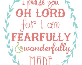 I praise you oh Lord for I am fearfully and wonderfully made - Psalm 139:14 • Coral, Aqua & Green • Set of 5 DIGITAL PRINTS •